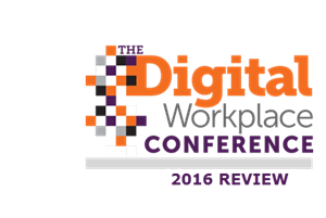 Digital Workplace Conference 2016 Wrapup